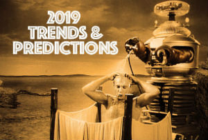 2019 Trends & Predictions
